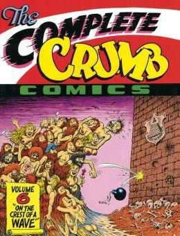 The Complete Crumb Comics Vol. 6: