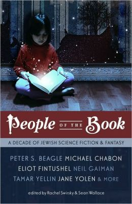 People of the Book: A Decade of Jewish Science Fiction and Fantasy