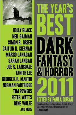The Year's Best Dark Fantasy and Horror 2011