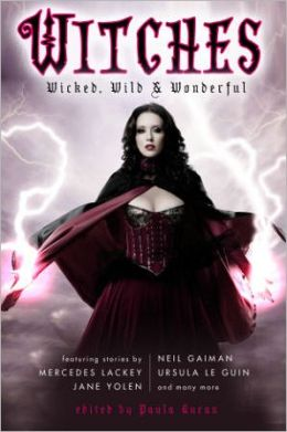 Witches: Wicked, Wild, and Wonderful