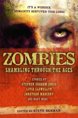 Zombies: Shambling Through the Ages