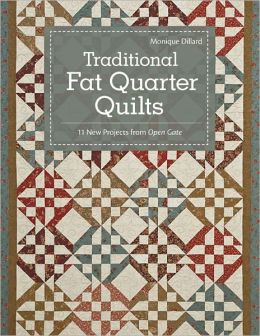 Traditional Fat Quarter Quilts: 11 Traditional Quilt Projects From Open Gate (PagePerfect NOOK Book)