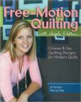 Book Cover Image. Title: Free-Motion Quilting with Angela Walters:  Choose & Use Quilting Designs on Modern Quilts, Author: Angela Walters