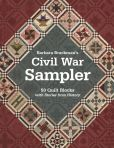 Book Cover Image. Title: Barbara Brackman's Civil War Sampler:  50 Quilt Blocks with Stories from History, Author: Barbara Brackman
