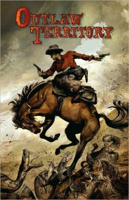 Outlaw Territory, Volume 1