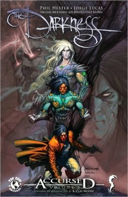 The Darkness Accursed, Volume 2