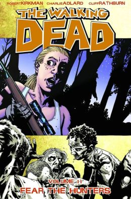 The Walking Dead, Volume 11: Fear the Hunters