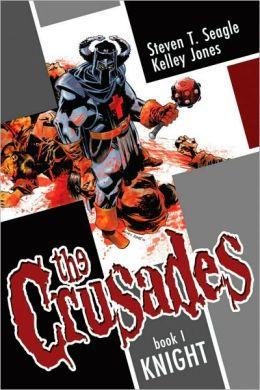 The Crusades, Volume 1: Knight