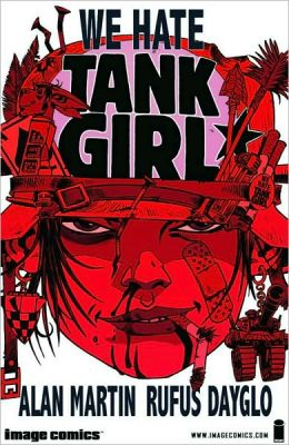 We Hate Tank Girl