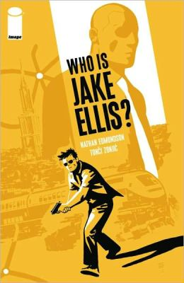 Who is Jake Ellis, Volume 1