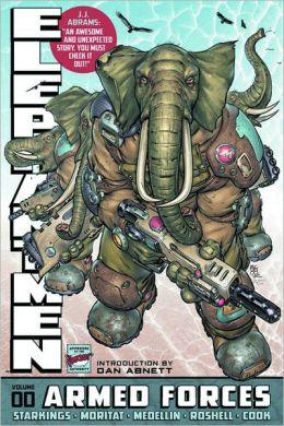Elephantmen, Volume 0: Armed Forces