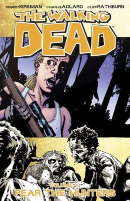 The Walking Dead, Volume 11: Fear the Hunters (NOOK Comics with Zoom View)