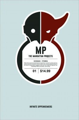 The Manhattan Projects, Volume 1: Science Bad