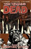 Book Cover Image. Title: The Walking Dead, Volume 17:  Something to Fear, Author: Robert Kirkman