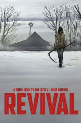 Revival, Volume 1: You're Among Friends
