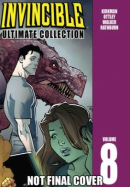 Invincible: The Ultimate Collection, Volume 8