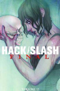 Hack/Slash, Volume 13: Final