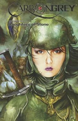 Carbon Grey, Volume 2: Daughters of Stone