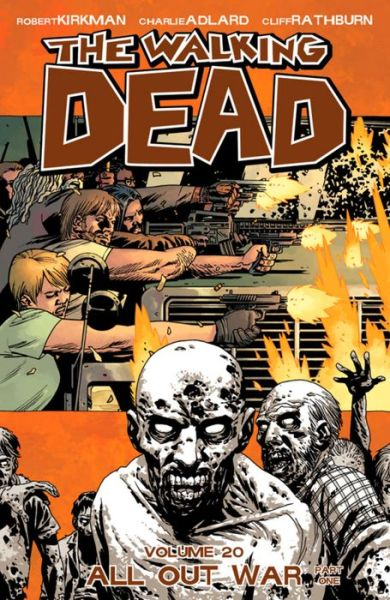 The Walking Dead, Volume 20: All Out War, Part 1