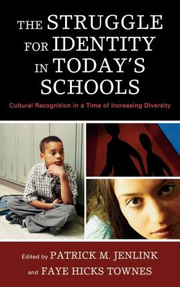 Struggle For Identity In Today's Schools