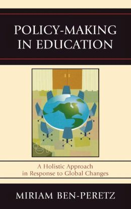 Policy-Making in Education: A Holistic Approach in Response to Global Changes