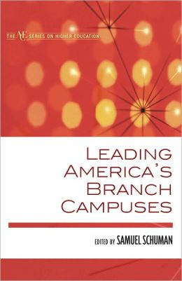 Leading America's Branch Campuses