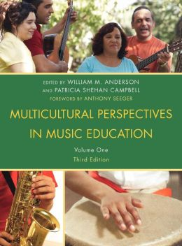 Multicultural Perspectives in Music Education, Volume I