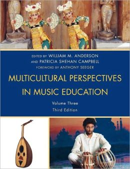 Multicultural Perspectives in Music Education, Volume III
