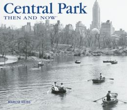 Central Park Then and Now