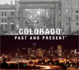 Colorado Past and Present