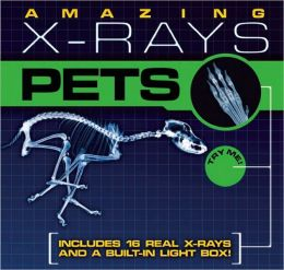 Amazing X-rays: Pets