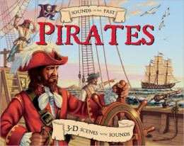 Sounds of the Past: Pirates: 3-D Scenes with Sounds