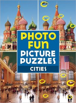 Photo Fun Picture Puzzles: Cities Editors of Thunder Bay Press