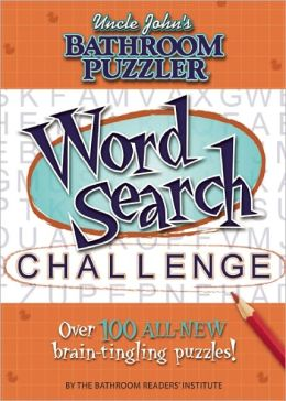 Uncle John's Bathroom Puzzler: Word Search Challenge