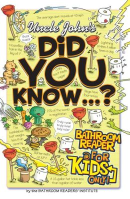Uncle John's Did You Know?: Bathroom Reader for Kids Only