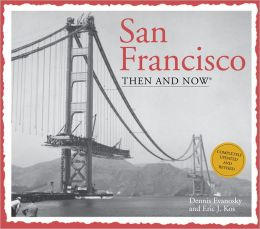 San Francisco Then and Now (Compact)