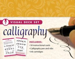 Calligraphy [With 50 Instructional Cards and Calligraphy Pen and Nibs, Ink Cartridges]