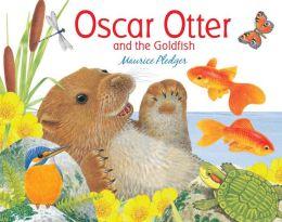 Oscar Otter and the Goldfish
