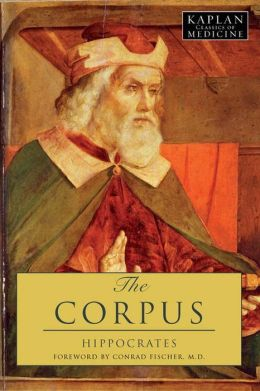 The Corpus: The Hippocratic Writings