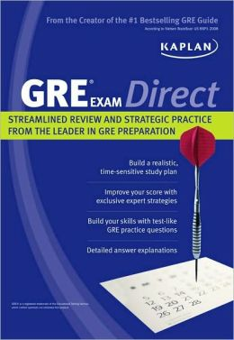 Kaplan GRE Exam Direct: Streamlined Review and Strategic Practice from the Leader in GRE Preparation