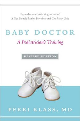 Baby Doctor: A Pediatrician's Training