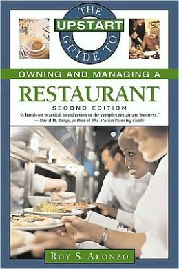 The Upstart Guide to Owning and Managing a Restaurant