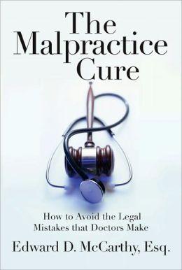 Malpractice Cure