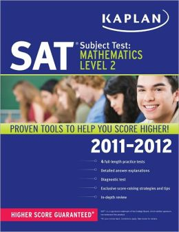 Kaplan SAT Subject Test Mathematics Level 2 2011-2012