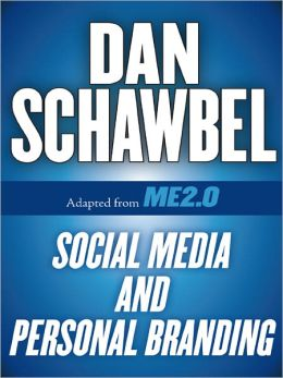 Social Media and Personal Branding: Adapted from Me 2.0