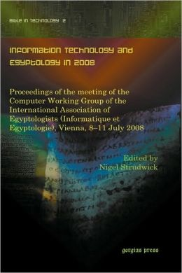 Information Technology And Egyptology In 2008