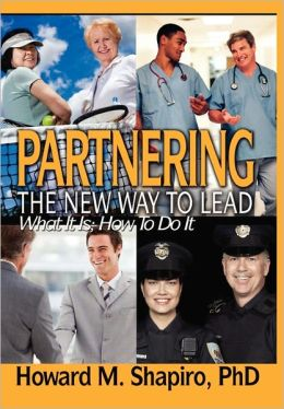 Partnering: The New Way to Lead