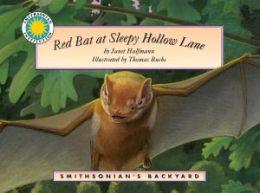 Red Bat at Sleep Hollow Lane (Smithsonian's Backyard Series)