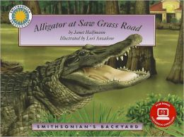 Alligator at Saw Grass Road (Smithsonian's Backyard Series)