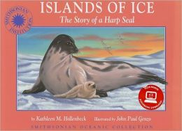 Islands of Ice: The Story of a Harp Seal